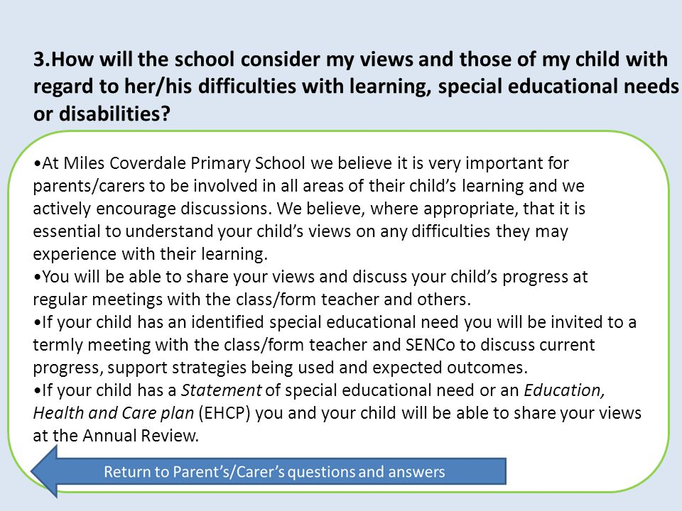 3.How will the school consider my views and those of my child with
