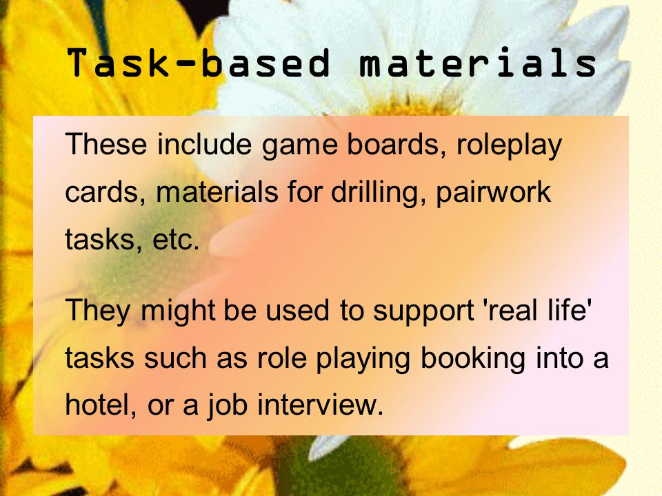 Task-based materials