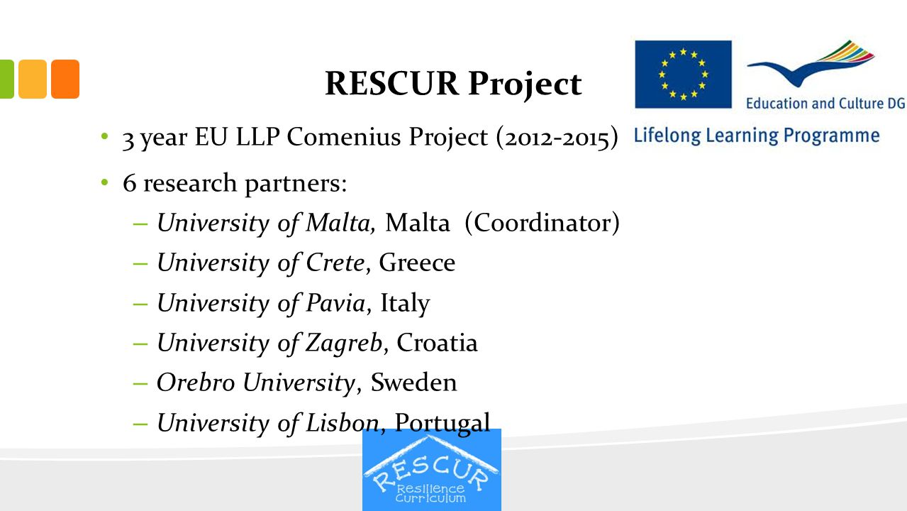RESCUR Project 3 year EU LLP Comenius Project (2012-2015)