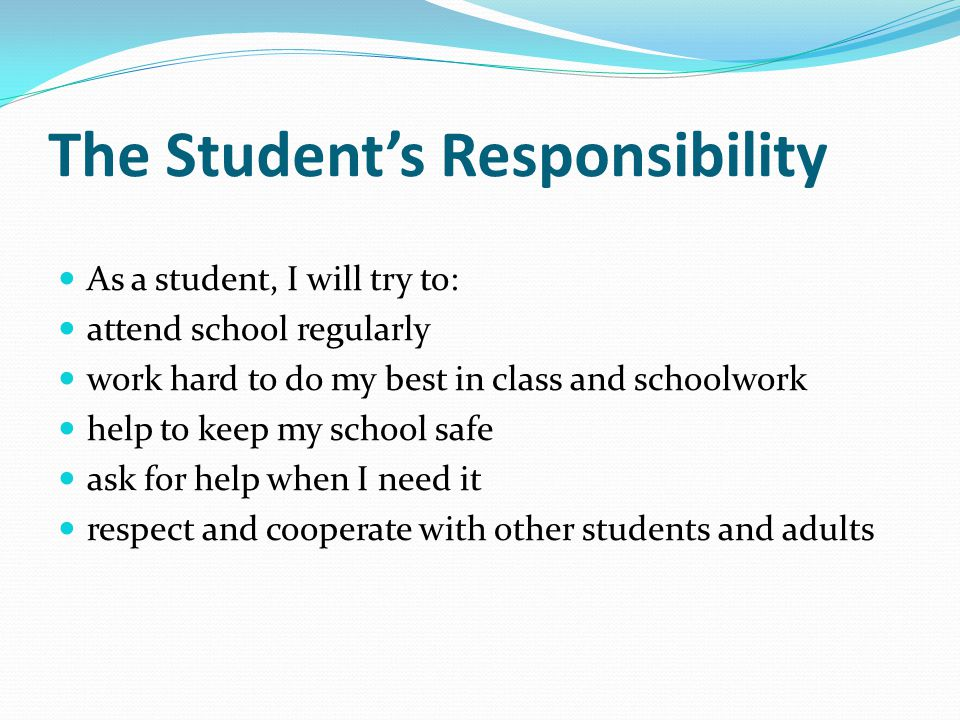The Student's Responsibility