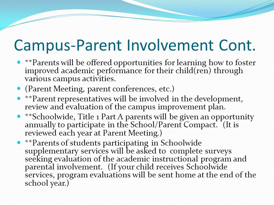 Campus-Parent Involvement Cont.