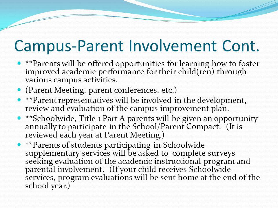 Campus-Parent Involvement Cont.
