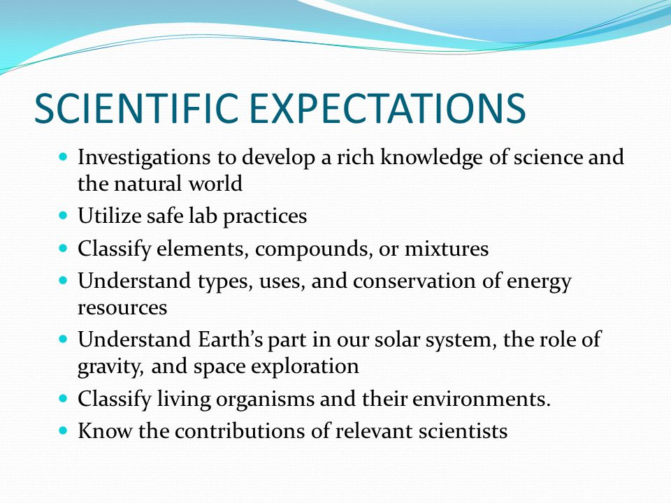SCIENTIFIC EXPECTATIONS
