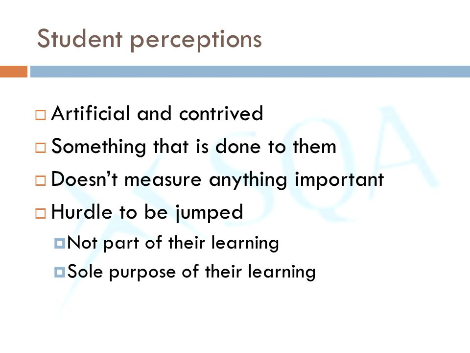 Student perceptions Artificial and contrived