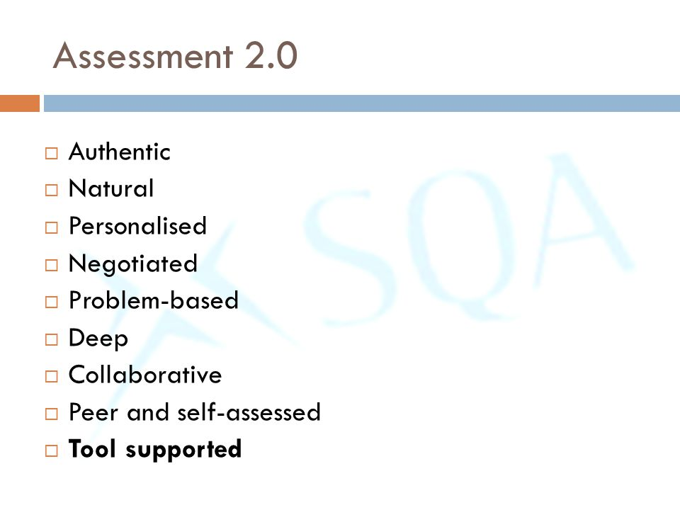 Assessment 2.0 Authentic Natural Personalised Negotiated Problem-based