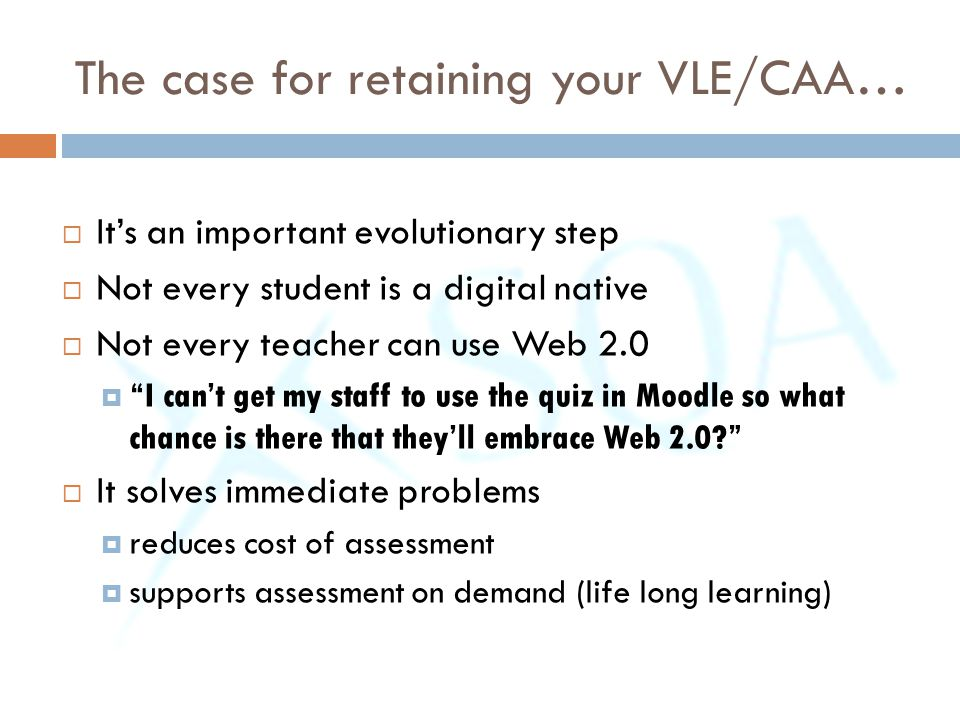 The case for retaining your VLE/CAA…