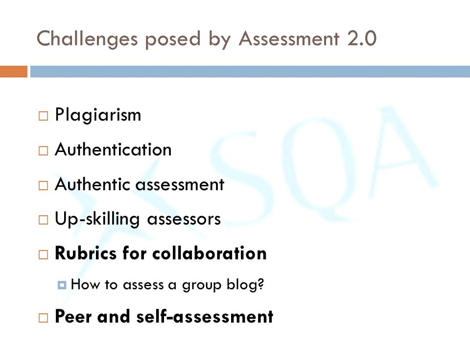 Challenges posed by Assessment 2.0
