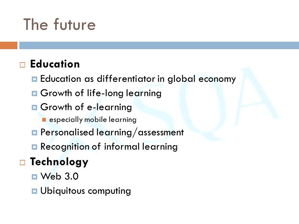 The future Education Technology