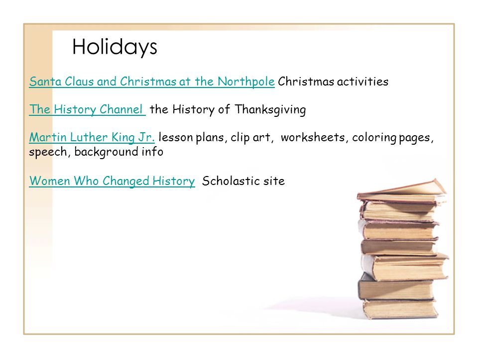 Holidays Santa Claus and Christmas at the Northpole Christmas activities. The History Channel the History of Thanksgiving.