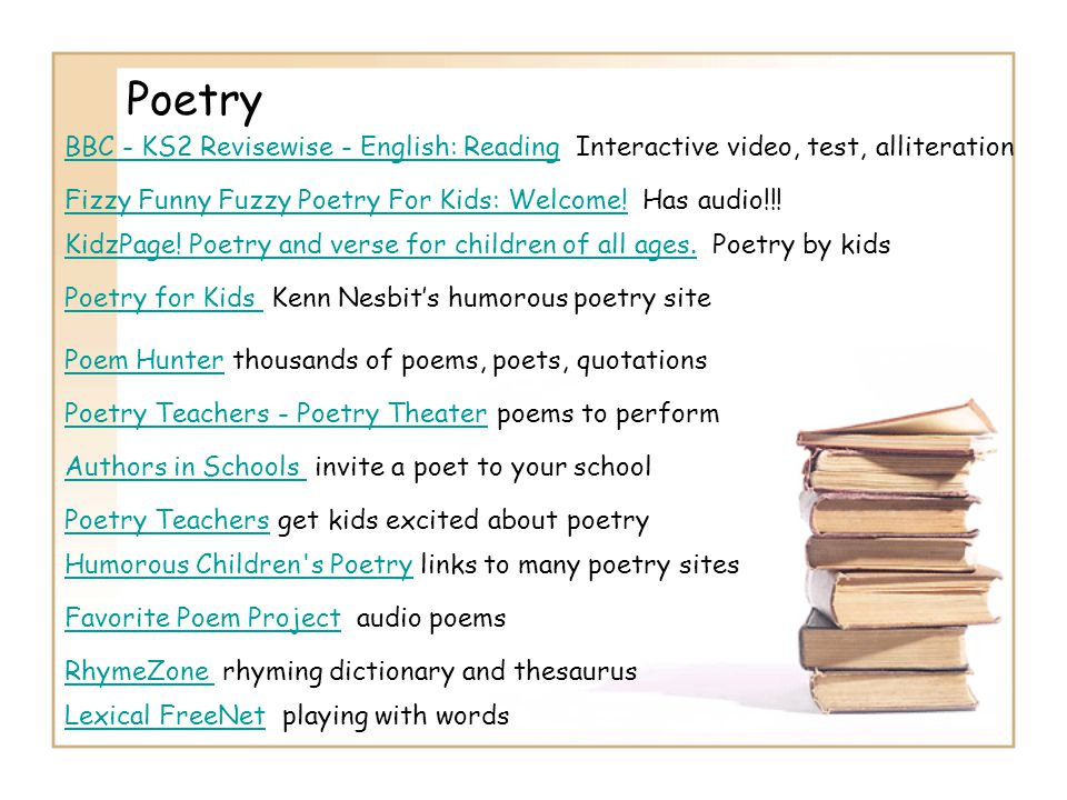 Poetry BBC - KS2 Revisewise - English: Reading Interactive video, test, alliteration. Fizzy Funny Fuzzy Poetry For Kids: Welcome! Has audio!!!