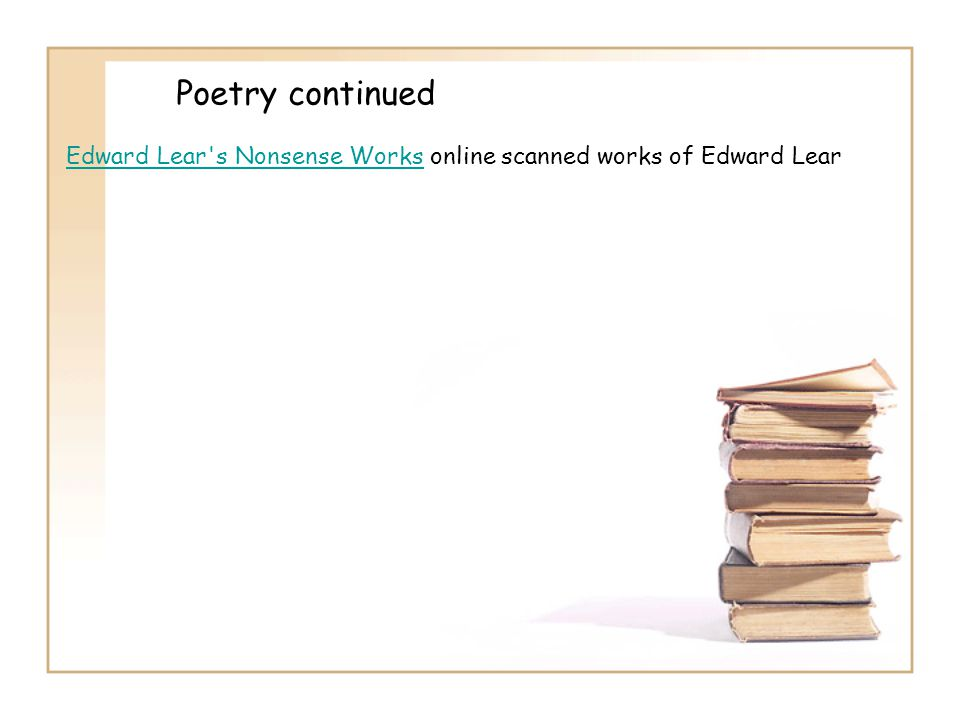 Poetry continued Edward Lear s Nonsense Works online scanned works of Edward Lear