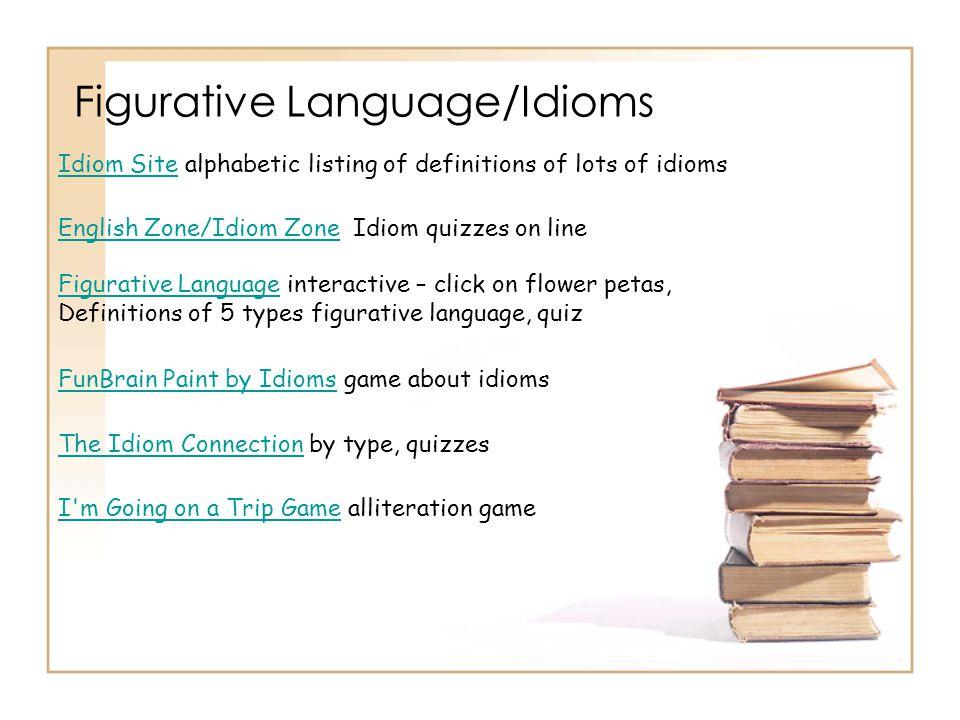 Figurative Language/Idioms