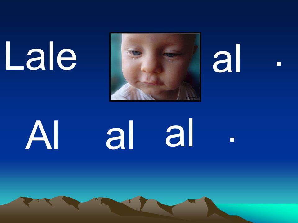 . Lale al . al Al al