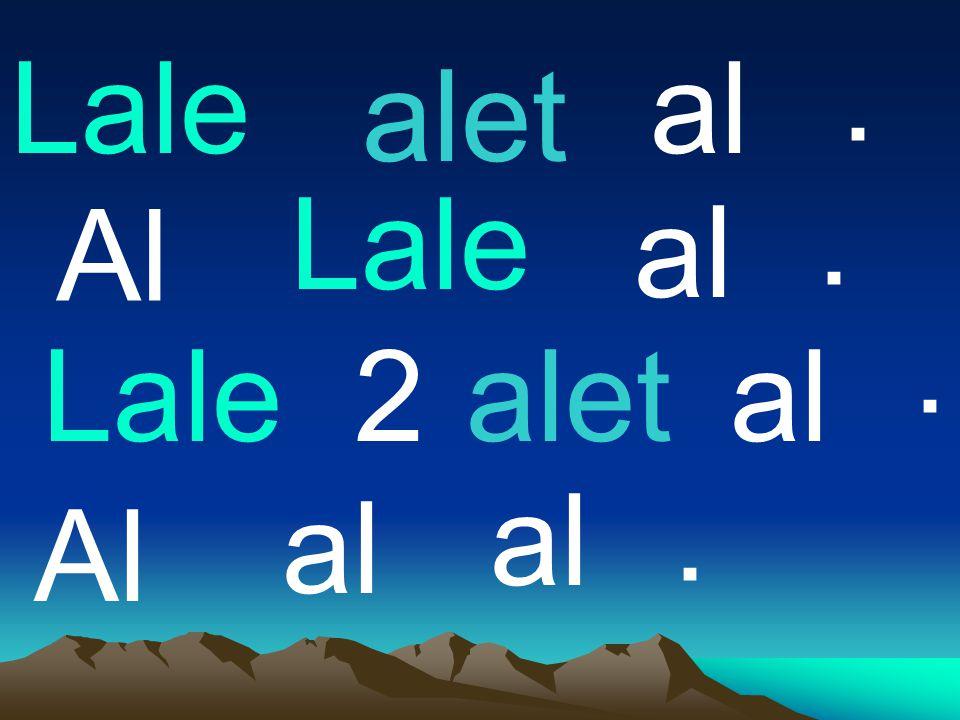 . Lale al alet Lale . Al al . Lale 2 alet al al . al Al