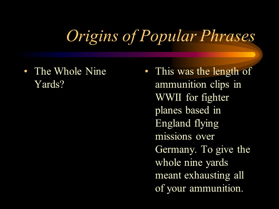 Origins of Popular Phrases