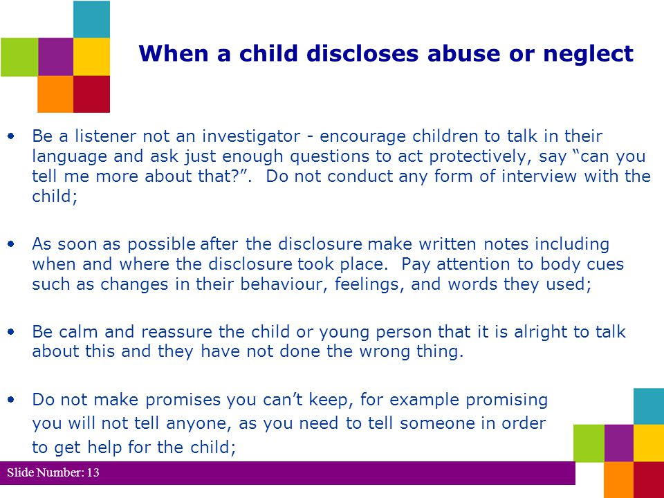 When a child discloses abuse or neglect