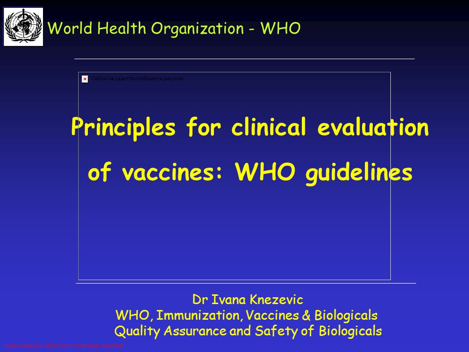 Principles for clinical evaluation of vaccines: WHO guidelines