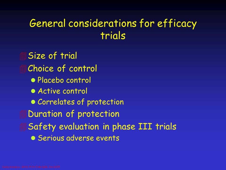 General considerations for efficacy trials