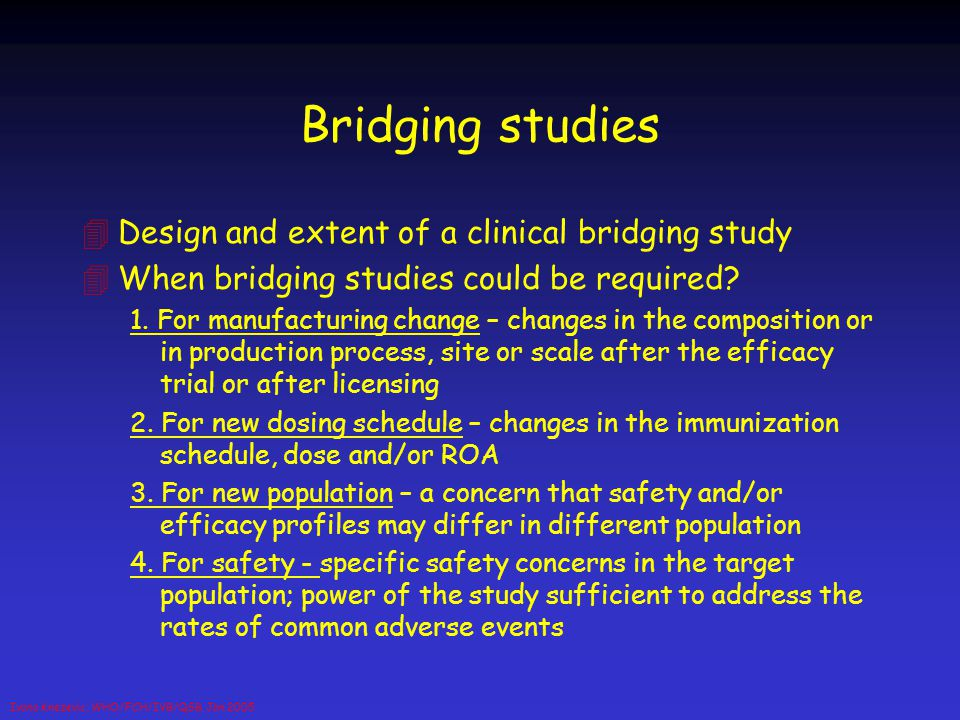 Bridging studies Design and extent of a clinical bridging study