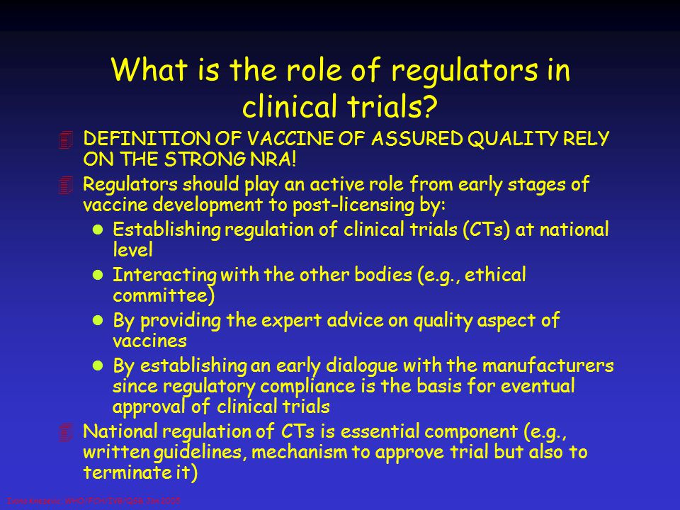 What is the role of regulators in clinical trials