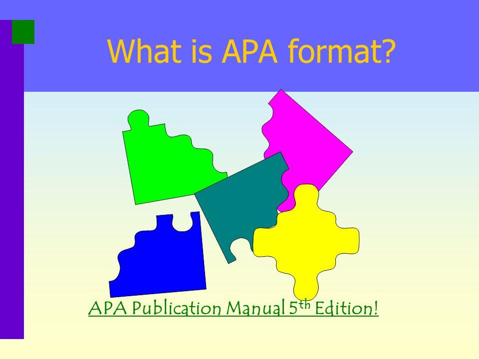 APA Publication Manual 5th Edition!