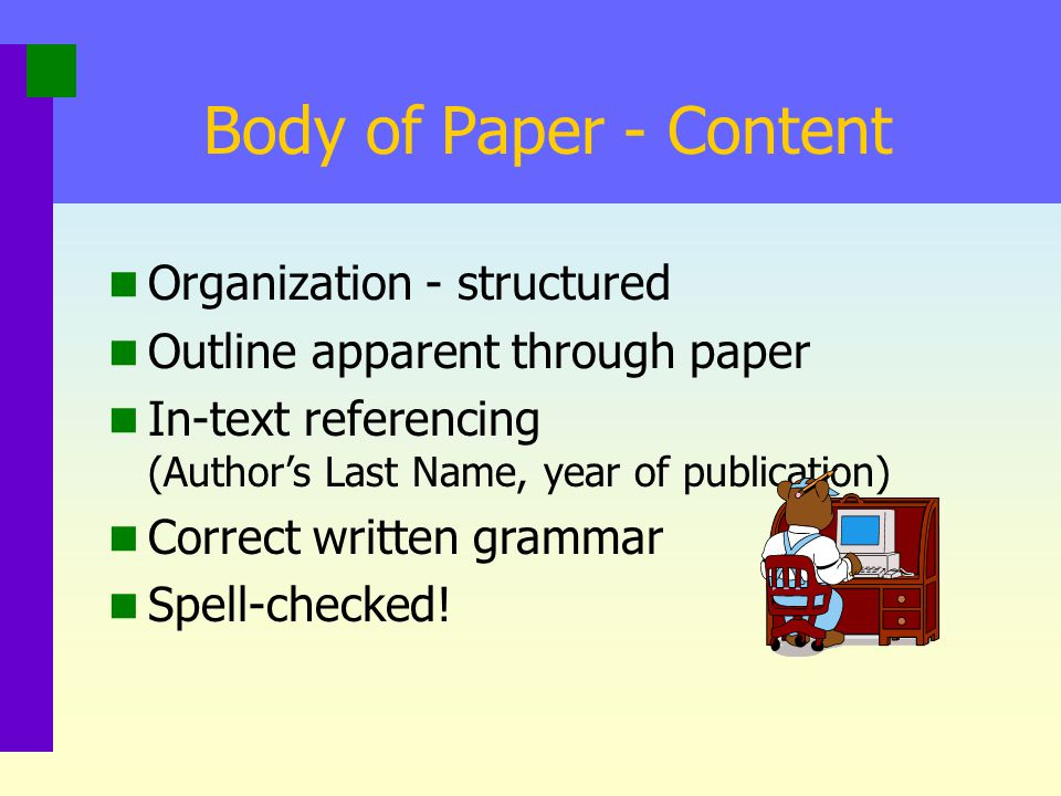 Body of Paper - Content Organization - structured
