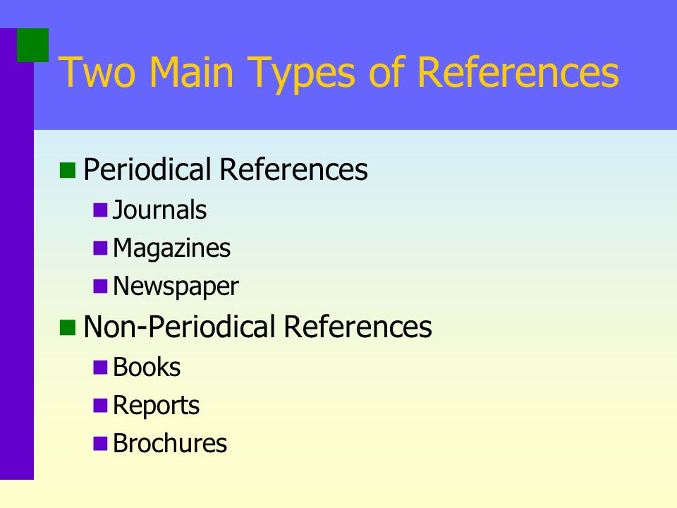 Two Main Types of References
