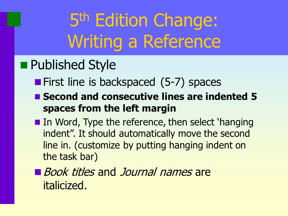 5th Edition Change: Writing a Reference
