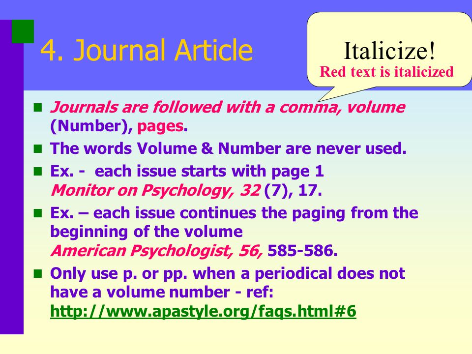 4. Journal Article Italicize! Red text is italicized