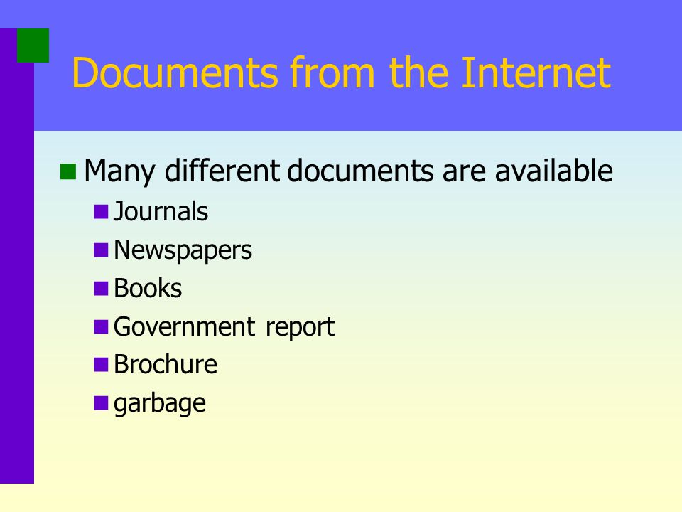 Documents from the Internet