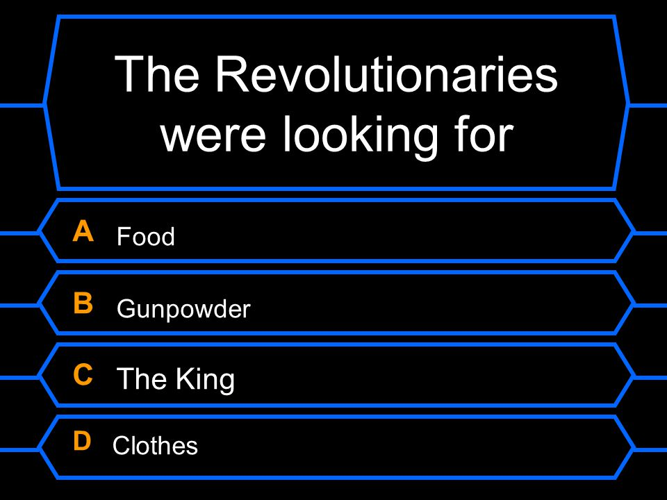 The Revolutionaries were looking for