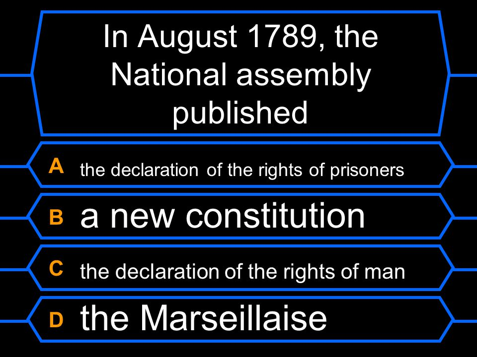 In August 1789, the National assembly published
