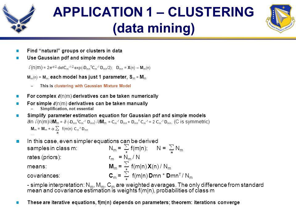 APPLICATION 1 – CLUSTERING (data mining)