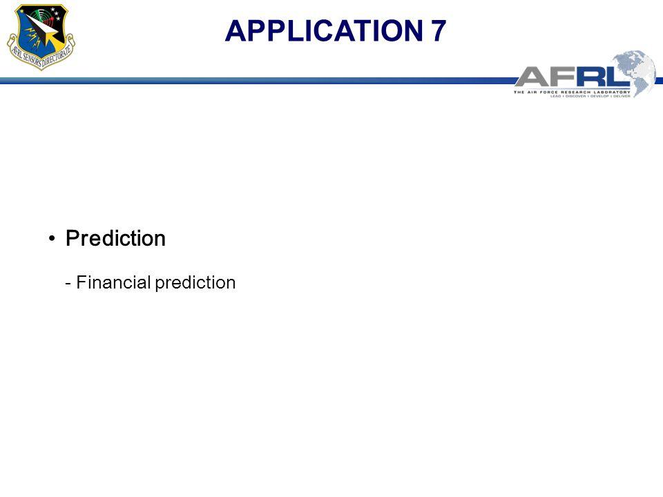 APPLICATION 7 Prediction - Financial prediction