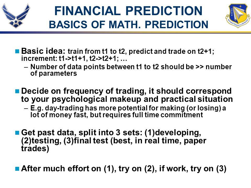 FINANCIAL PREDICTION BASICS OF MATH. PREDICTION