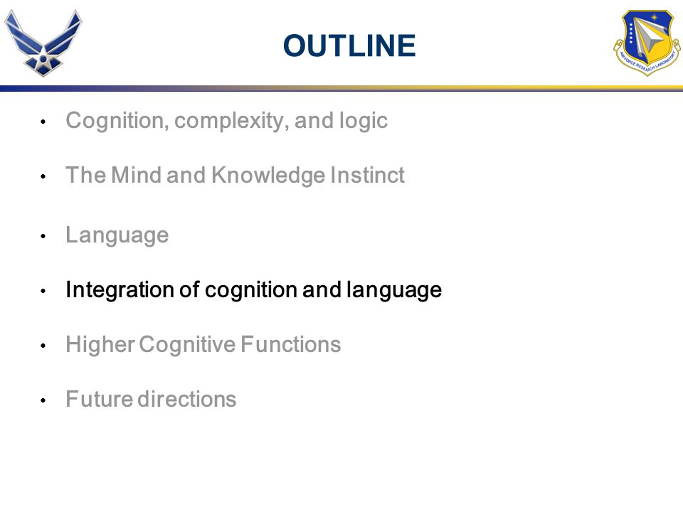 OUTLINE Cognition, complexity, and logic