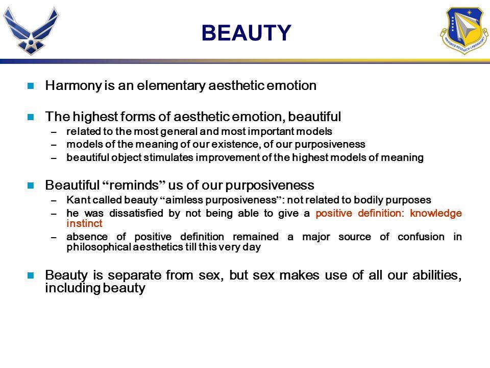 BEAUTY Harmony is an elementary aesthetic emotion