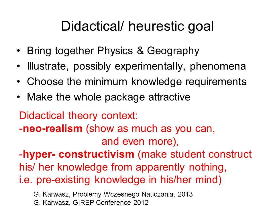 Didactical/ heurestic goal