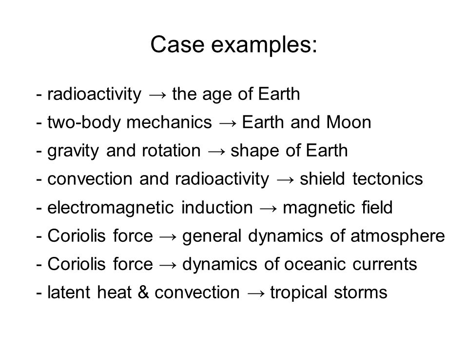 Case examples: radioactivity → the age of Earth