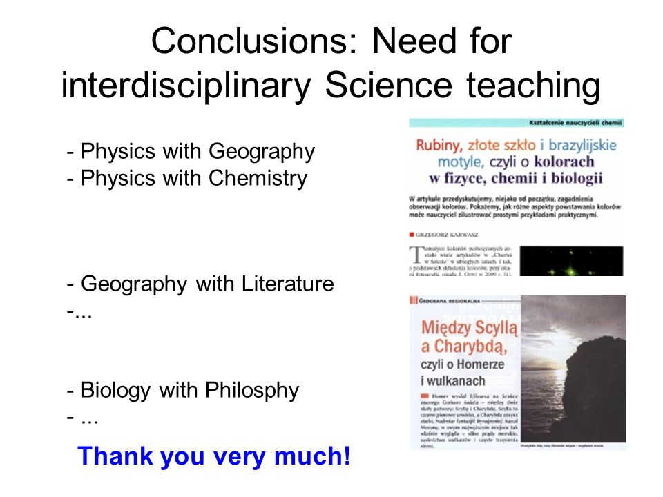 Conclusions: Need for interdisciplinary Science teaching