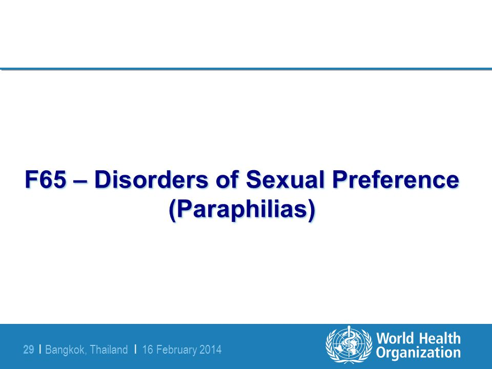 F65 – Disorders of Sexual Preference (Paraphilias)