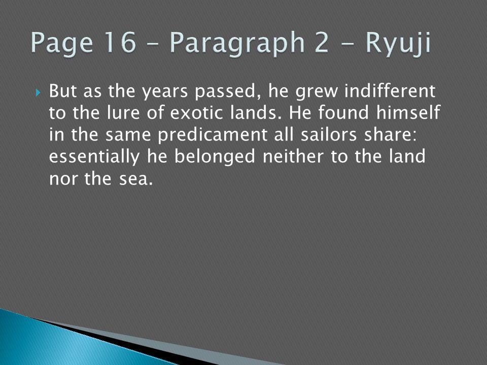 Page 16 – Paragraph 2 - Ryuji