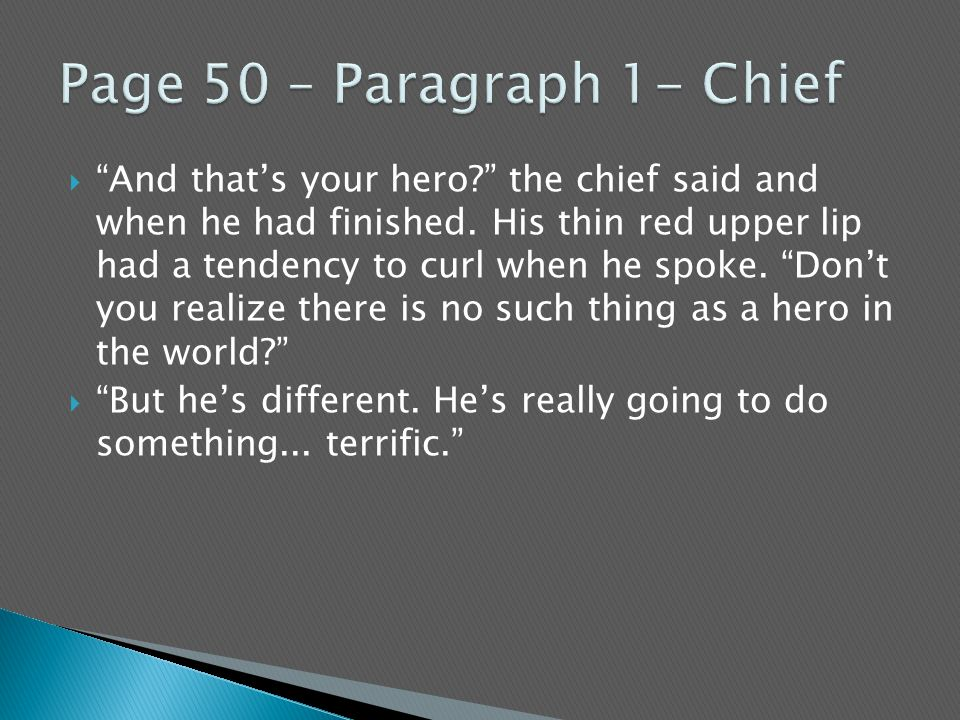 Page 50 – Paragraph 1- Chief