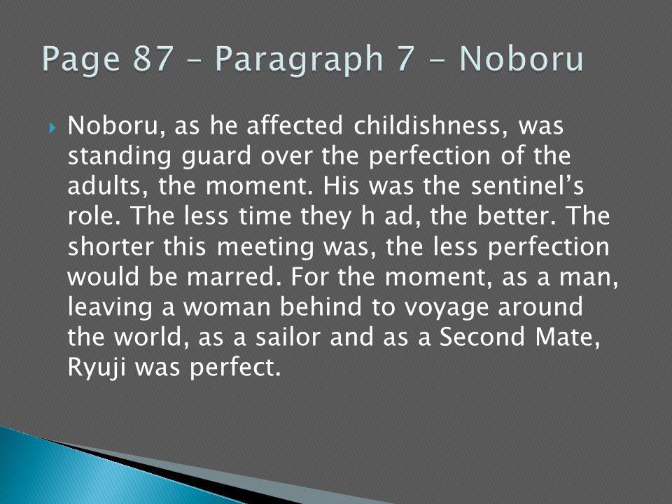 Page 87 – Paragraph 7 - Noboru