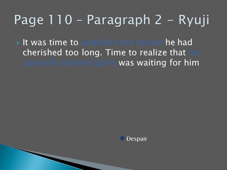 Page 110 – Paragraph 2 - Ryuji