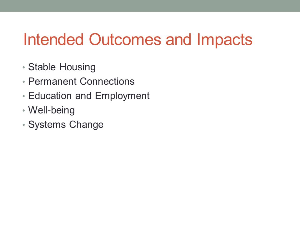 Intended Outcomes and Impacts
