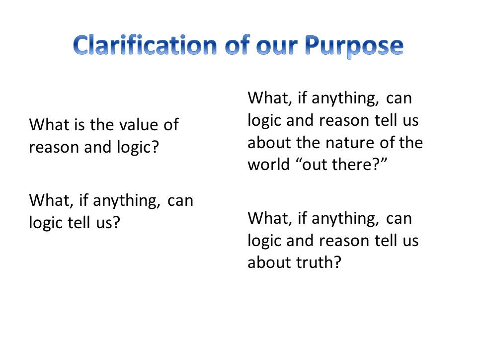 Clarification of our Purpose