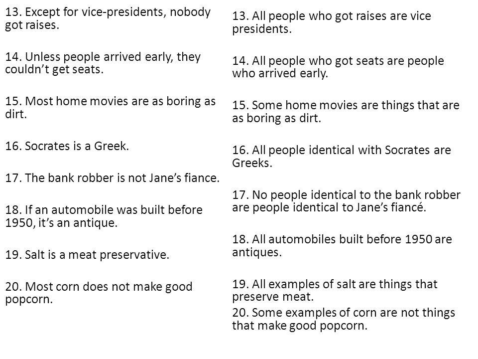 13. Except for vice-presidents, nobody got raises. 14