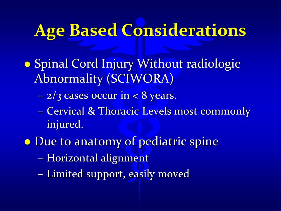 Age Based Considerations
