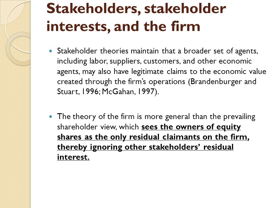 Stakeholders, stakeholder interests, and the firm